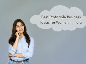 Best Profitable Business Ideas for Women in India