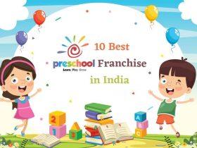 10 Best Preschool Franchise Opportunity in India
