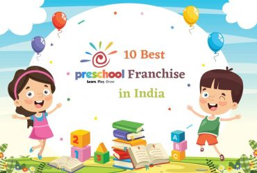 10 Best Preschool Franchise Opportunity in India